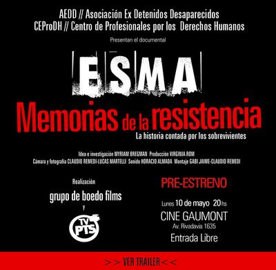 ESMA – Memorias de la resistencia – Preestreno Lunes 10.